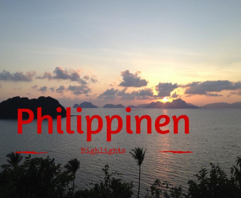 Meine Philippinen Highlights | LIFE IS A TRIP